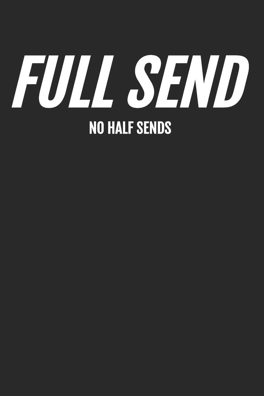 Full Send Wallpaper – Great New Looks For Your Desktop
